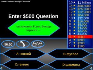 A: хоккей C:теннис B:футбол D:шахматы 50:50 15 14 13 12 11 10 9 8 7 6 5 4 3 2