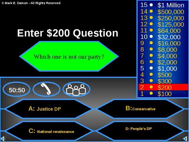 A: Justice DP C: National renaissance B:Conservative D: People's DP 50:50 15...