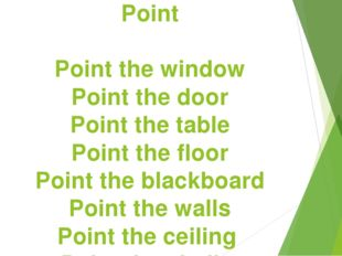 Point Point the window Point the door Point the table Point the floor Point t