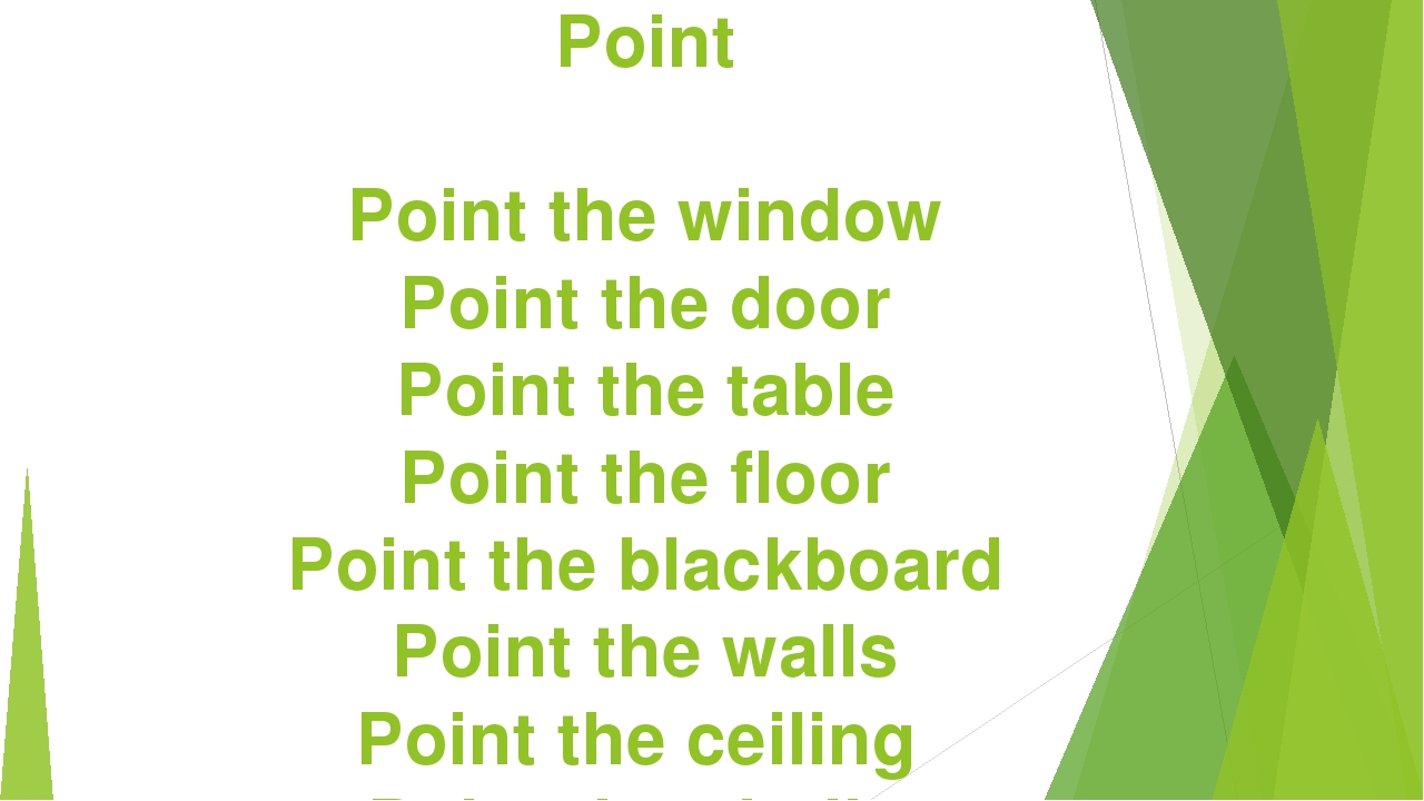 Point Point the window Point the door Point the table Point the floor Point t...