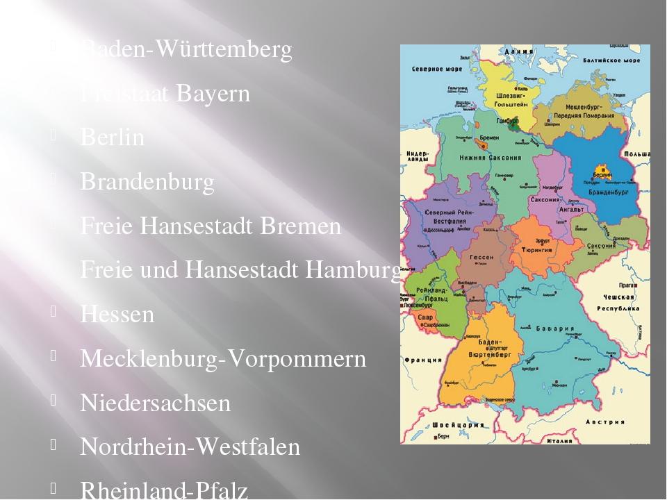 Baden-Württemberg Freistaat Bayern Berlin Brandenburg Freie Hansestadt Bremen...