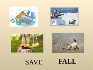 SAVE FALL