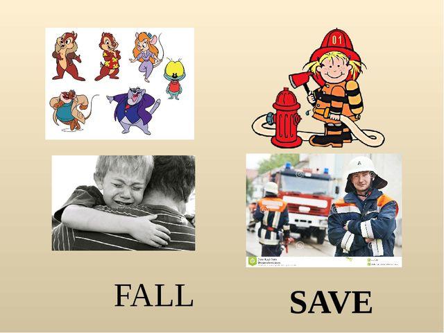 FALL SAVE
