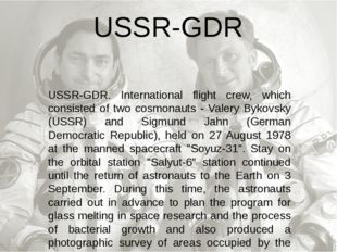 USSR-GDR. International flight crew, which consisted of two cosmonauts - Vale