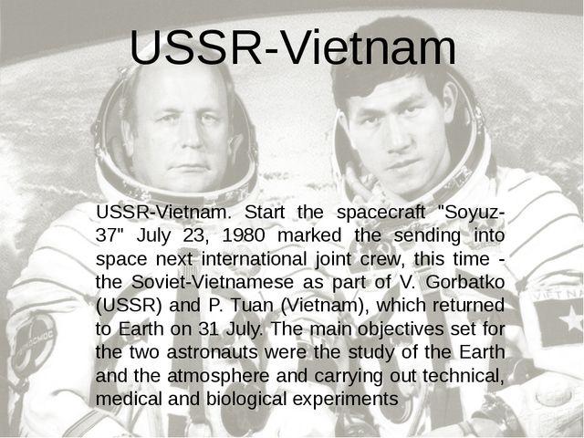 """USSR-Vietnam. Start the spacecraft """"Soyuz-37"""" July 23, 1980 marked the sendin..."""