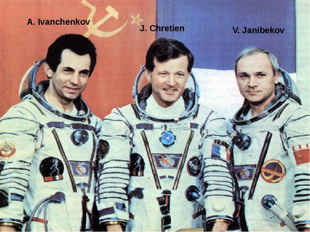 J. Chretien A. Ivanchenkov V. Janibekov