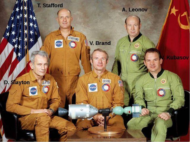 T. Stafford D. Slayton V. Kubasov A. Leonov V. Brand
