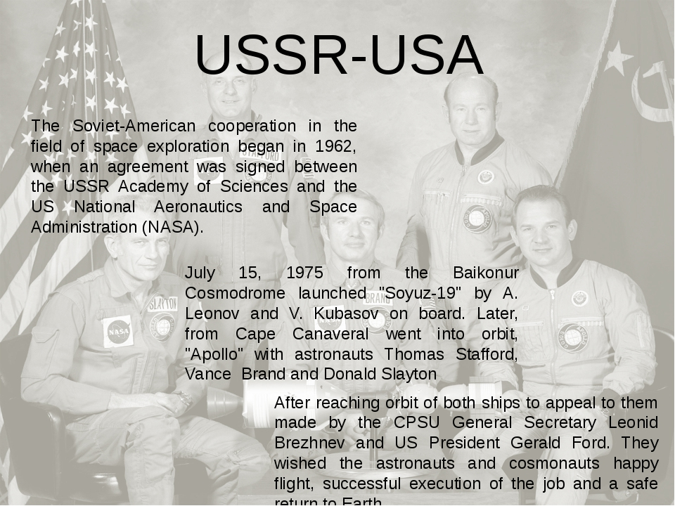 The Soviet-American cooperation in the field of space exploration began in 19...