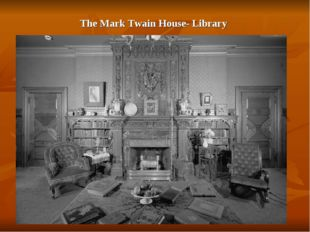 The Mark Twain House- Library