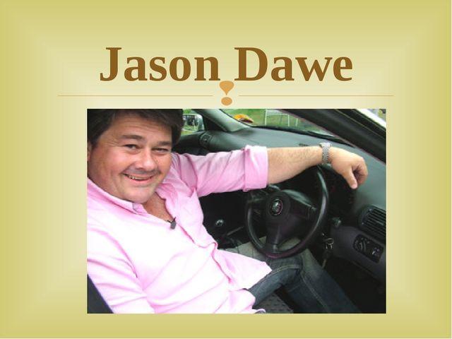 Jason Dawe 