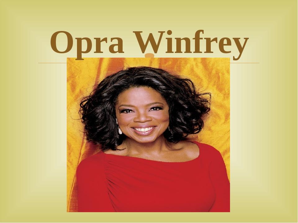 Opra Winfrey 