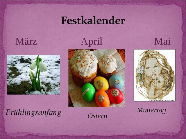 März April Mai Frühlingsanfang Ostern Muttertag