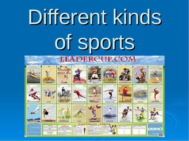 Different kinds of sports