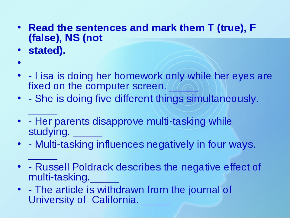 Read the sentences and mark them T (true), F (false), NS (not stated).   - Li...