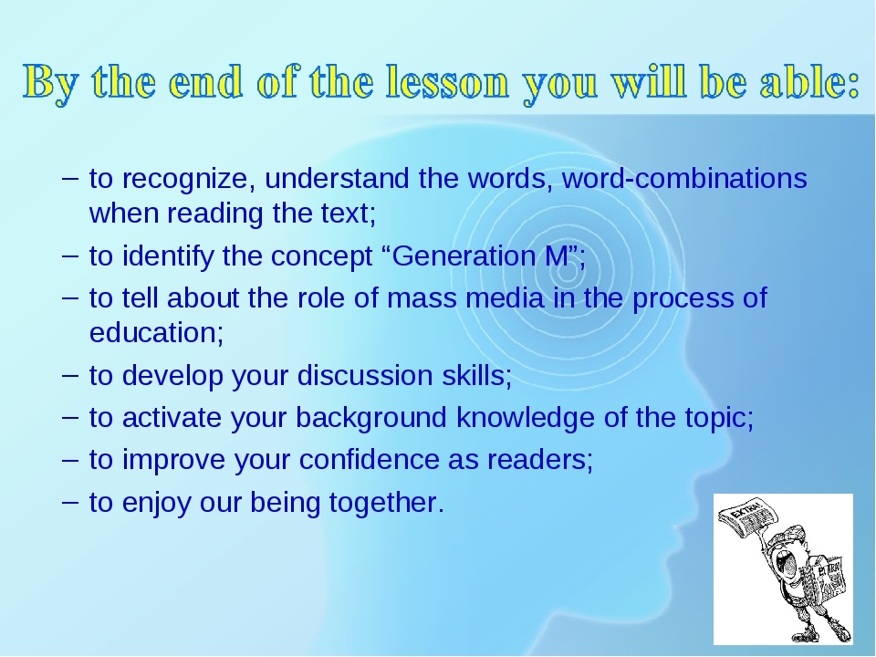 to recognize, understand the words, word-combinations when reading the text;...