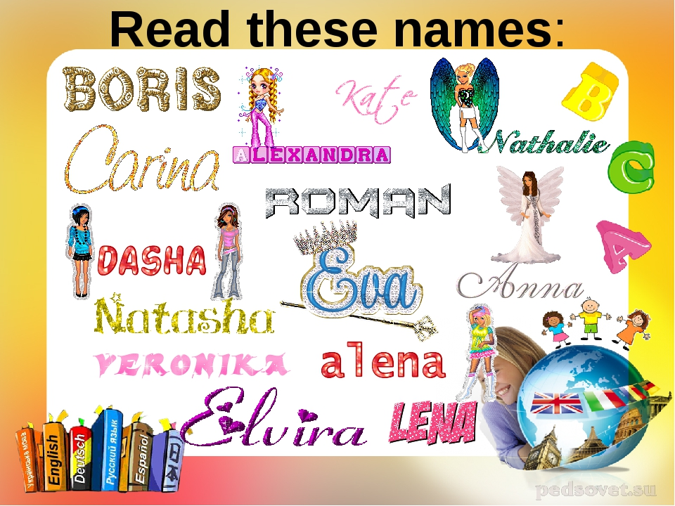 Read these names: