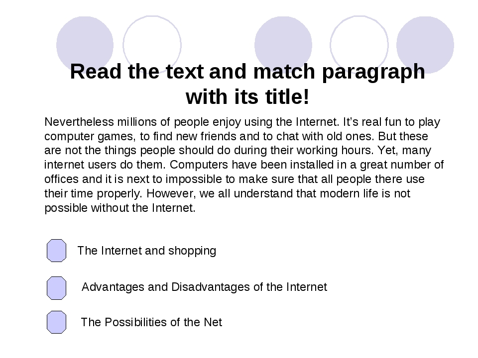 Read the text and match paragraph with its title! Nevertheless millions of pe...