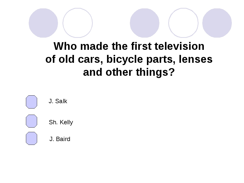 Who made the first television of old cars, bicycle parts, lenses and other th...