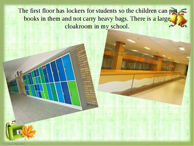 The first floor has lockers for students so the children can put books in th...