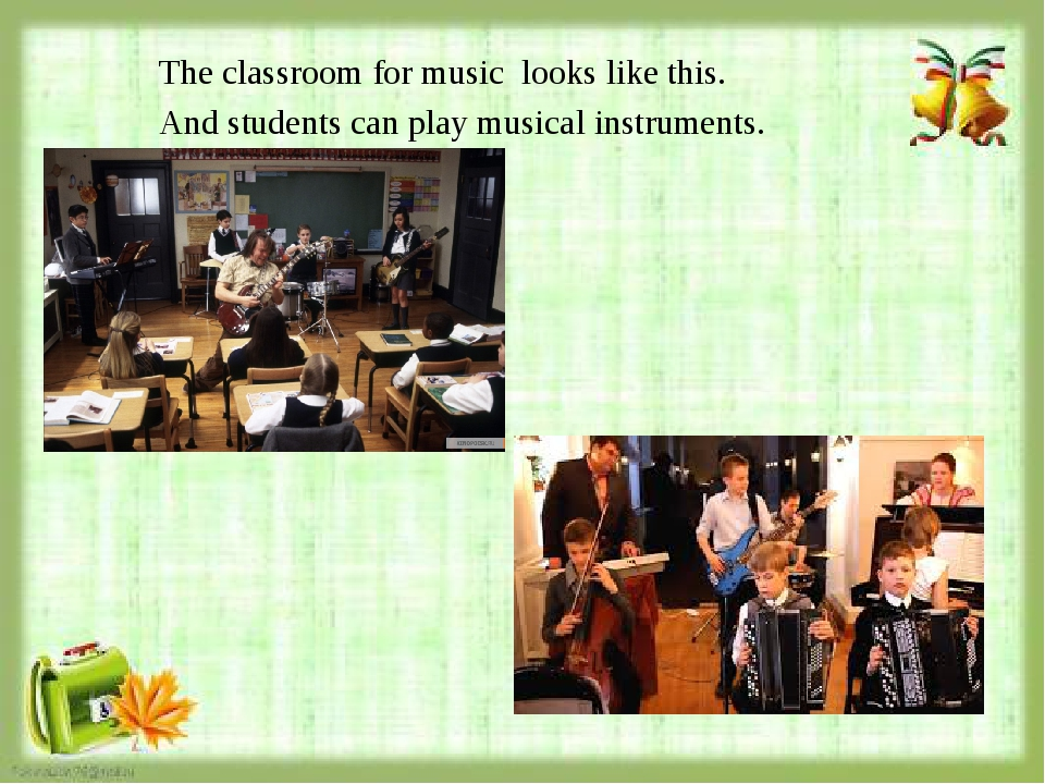 The classroom for music looks like this. And students can play musical instru...