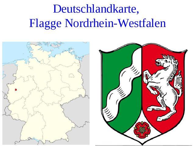Deutschlandkarte, Flagge Nordrhein-Westfalen