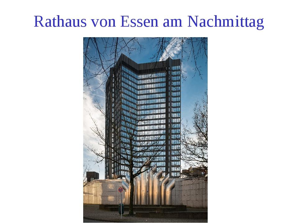 Rathaus von Essen am Nachmittag