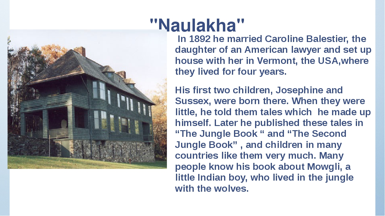 """Naulakha"" In 1892 he married Caroline Balestier, the daughter of an American..."