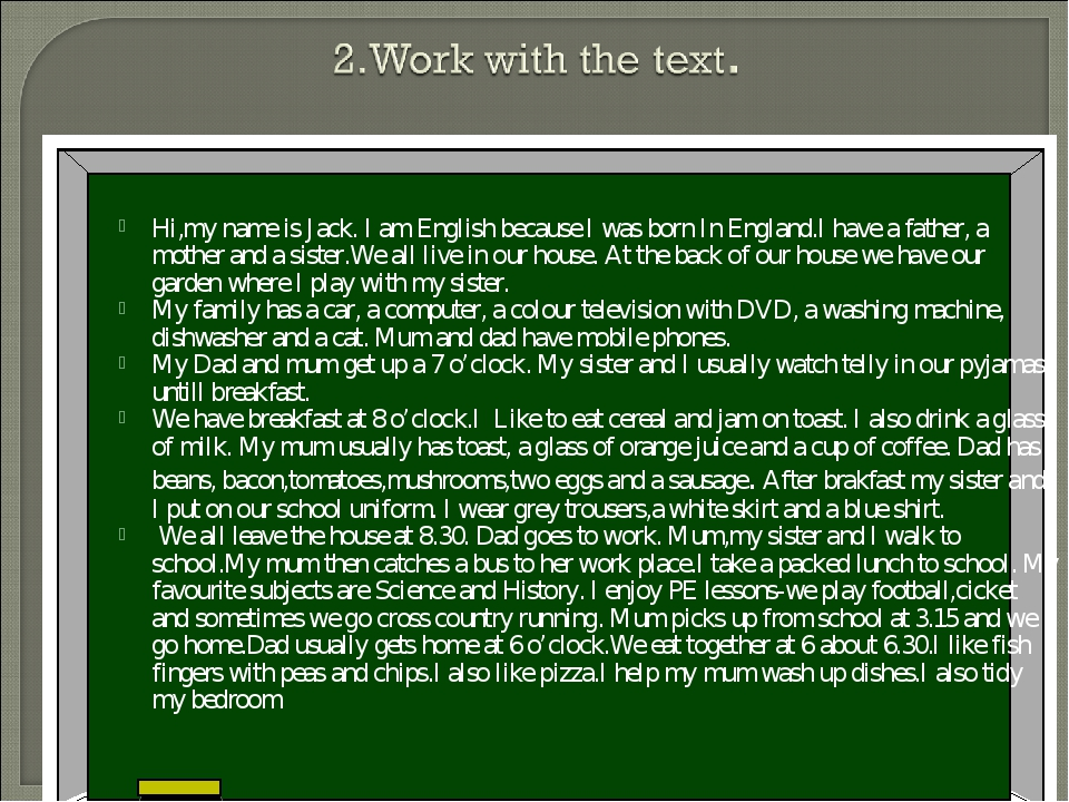 Hi,my name is Jack. I am English because I was born In England.I have a fath...