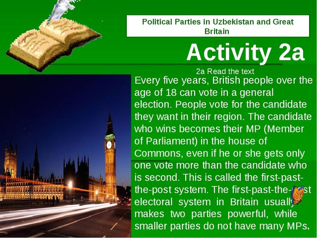 Every five years, British people over the age of 18 can vote in a general ele...