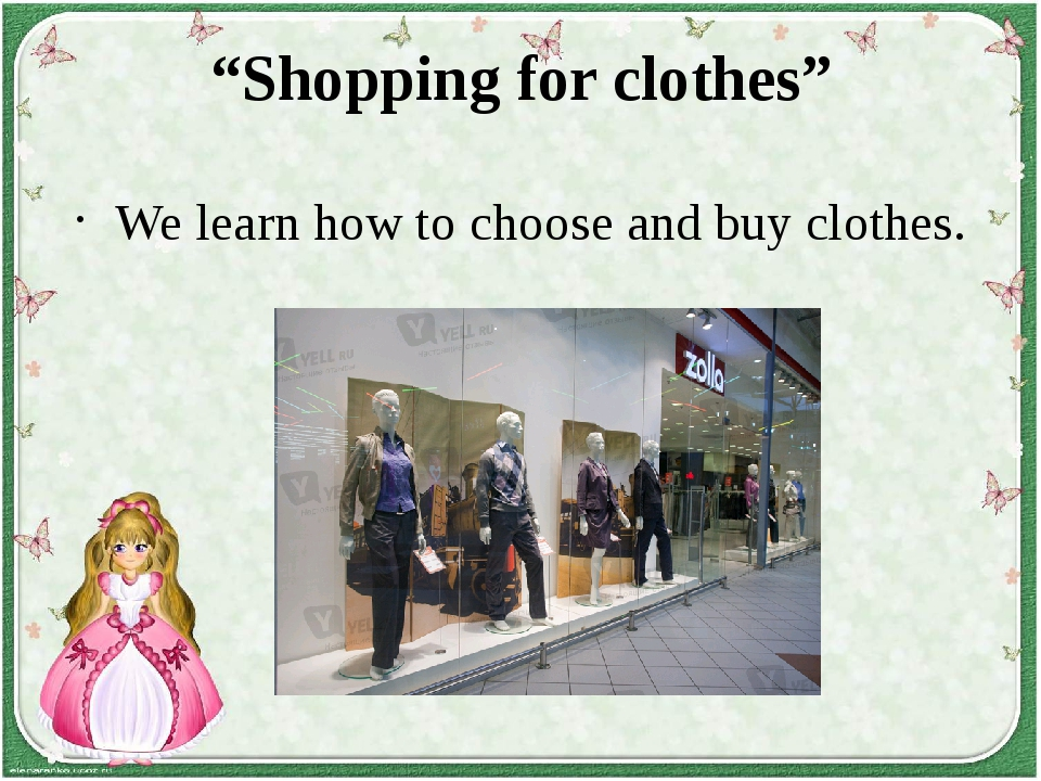 """Shopping for clothes"" We learn how to choose and buy clothes."