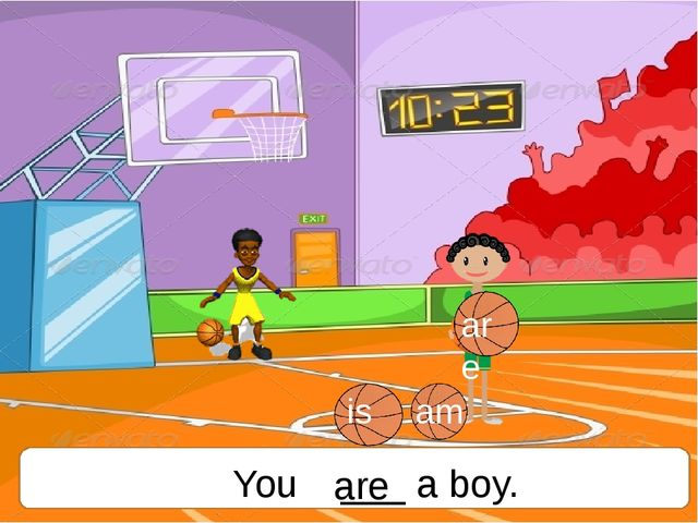 You ___ a boy. are is am are
