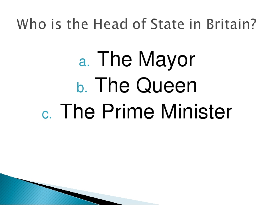 The Mayor The Queen The Prime Minister