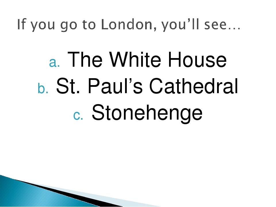 The White House St. Paul's Cathedral Stonehenge