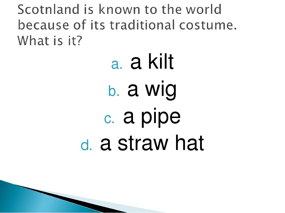 a kilt a wig a pipe a straw hat