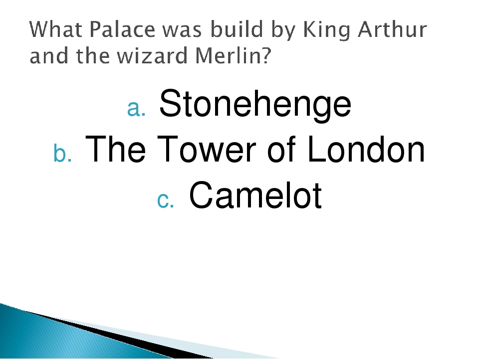 Stonehenge The Tower of London Camelot