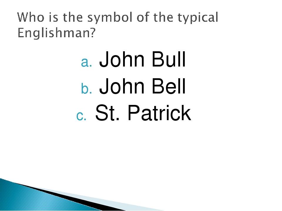 John Bull John Bell St. Patrick