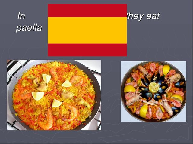 In they eat paella