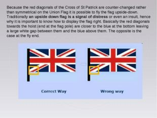 Because the red diagonals of the Cross of St Patrick are counter-changed rath