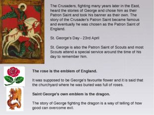 The Crusaders, fighting many years later in the East, heard the stories of Ge