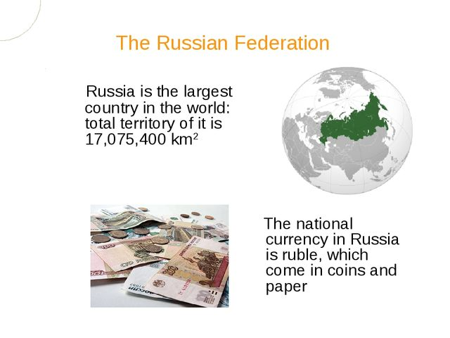 Russia is the largest country in the world: total territory of it is 17,075,4...