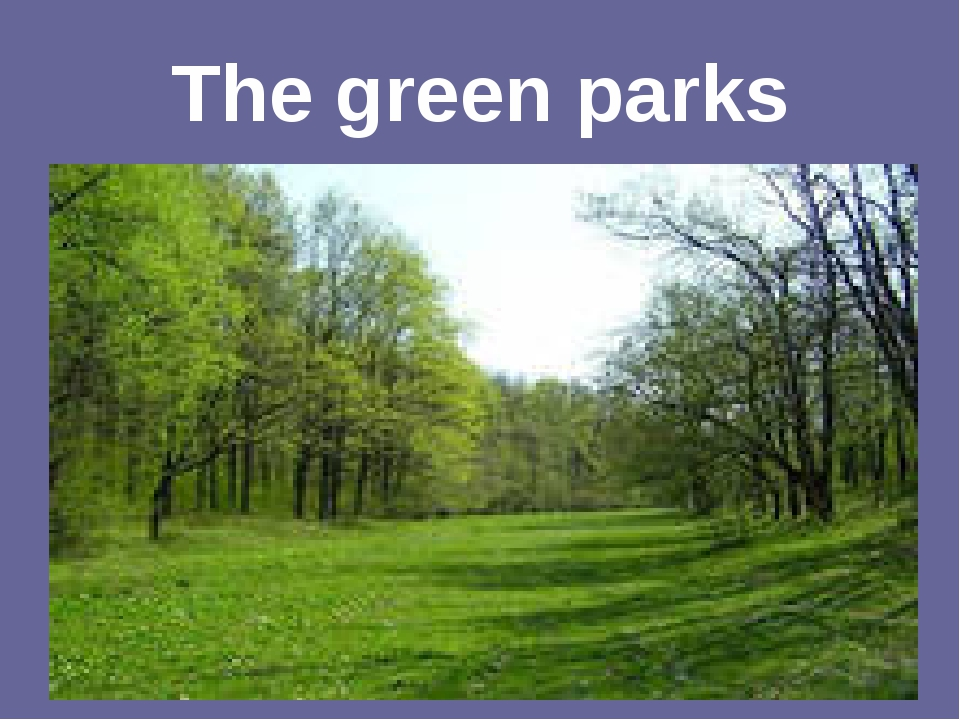 The green parks