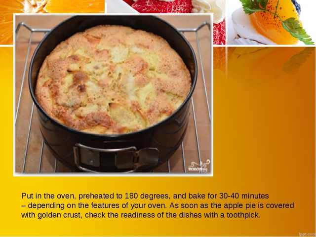 Put in the oven, preheated to 180 degrees, and bake for 30-40 minutes – depen...