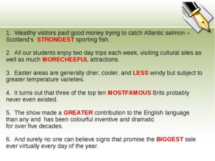 1. Wealthy visitors paid good money trying to catch Atlantic salmon – Scotlan