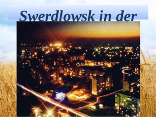 Swerdlowsk in der Nacht