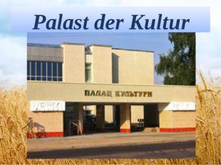 Palast der Kultur