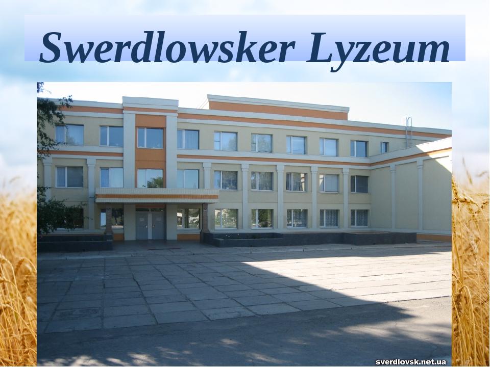 Swerdlowsker Lyzeum #1