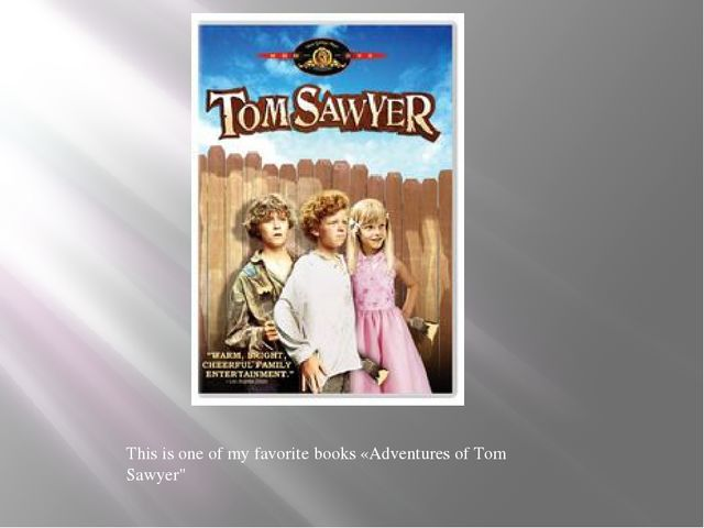 """This is one of my favorite books «Adventures of Tom Sawyer"""""""