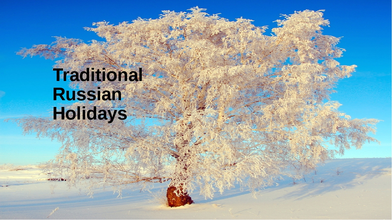 Traditional Russian Holidays