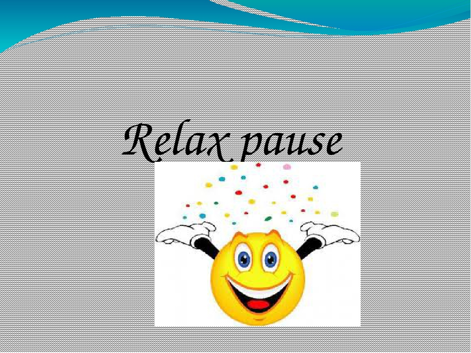 Relax pause