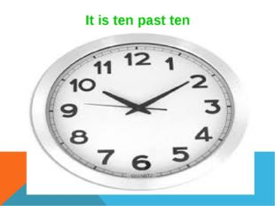 It is ten past ten